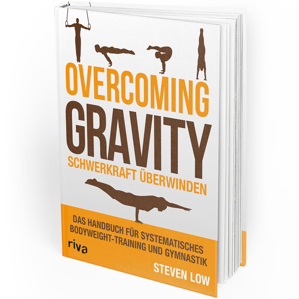 Overcoming Gravity - Schwerkraft überwinden (Buch)