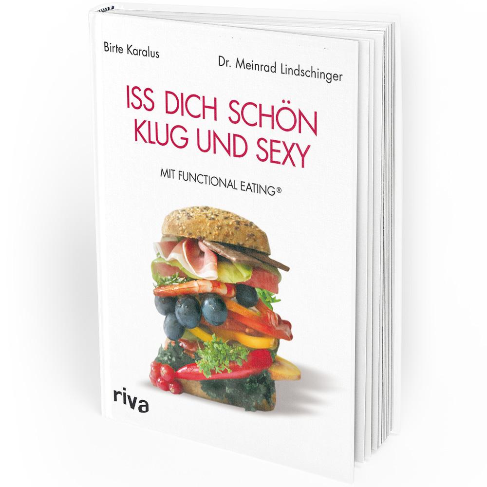 Iss dich schön, klug und sexy mit Functional Eating (Buch)