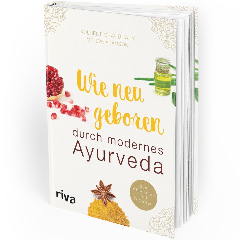 Wie neugeboren durch modernes Ayurveda (Buch)