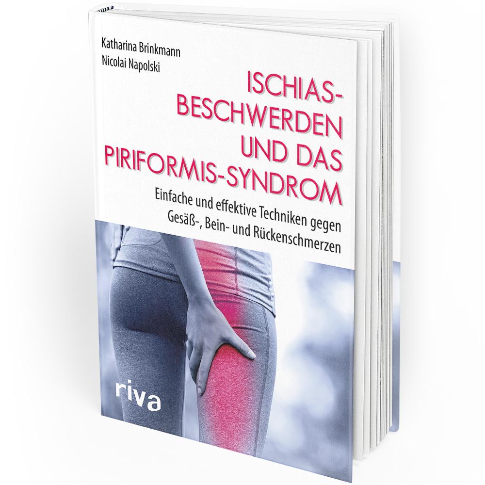 Ischiasbeschwerden und das Piriformis-Syndrom (Buch)