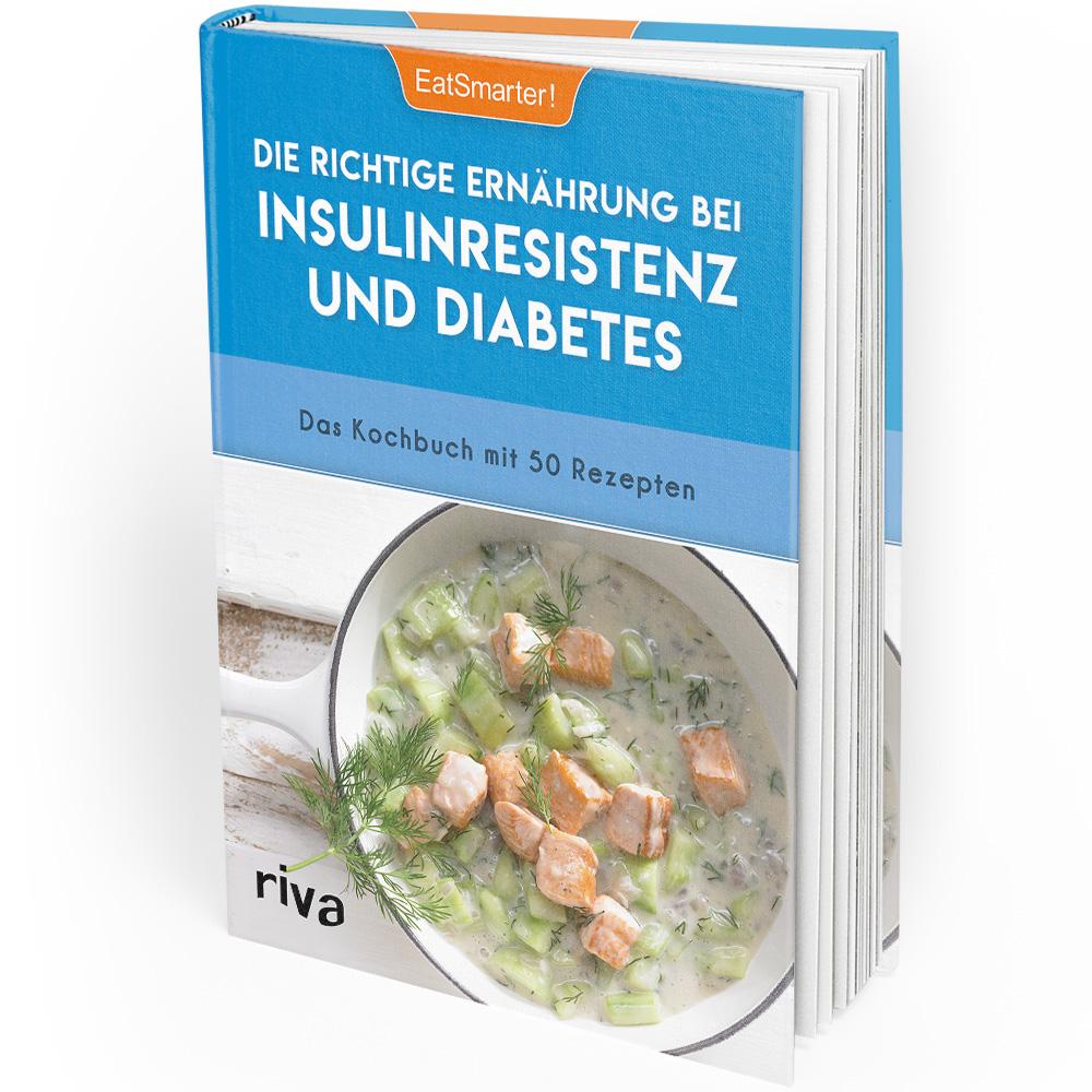 Die richtige Ernährung bei Insulinresistenz und Diabetes (Buch)