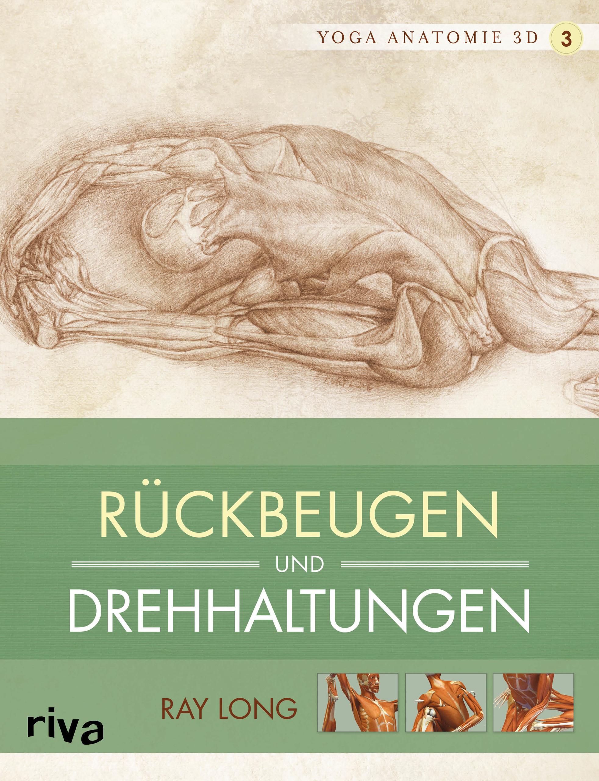 Yoga-Anatomie 3D - 3 - Rückbeugen und Drehhaltungen (Buch)